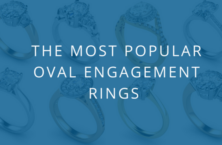 The Most Popular Oval Engagement Rings for Bride-to-be